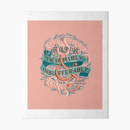 "Jenna Marbles ""Life is Short"" Quote Art Board Print"