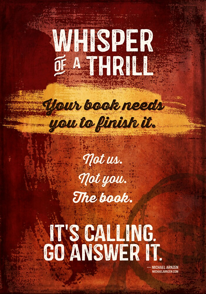Your Book Needs You (to Finish It) by Deirdre Saoirse Moen