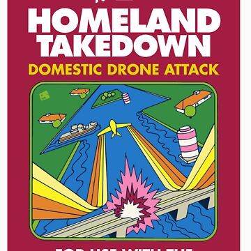 HOMELAND TAKEDOWN II by waxmonger