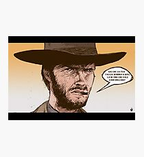 THE GOOD, THE UGLY AND THE BAD- SERGIO LEONE Photographic Print