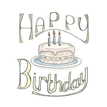 Happy Birthday - Illustrated Greeting Card by muffy79