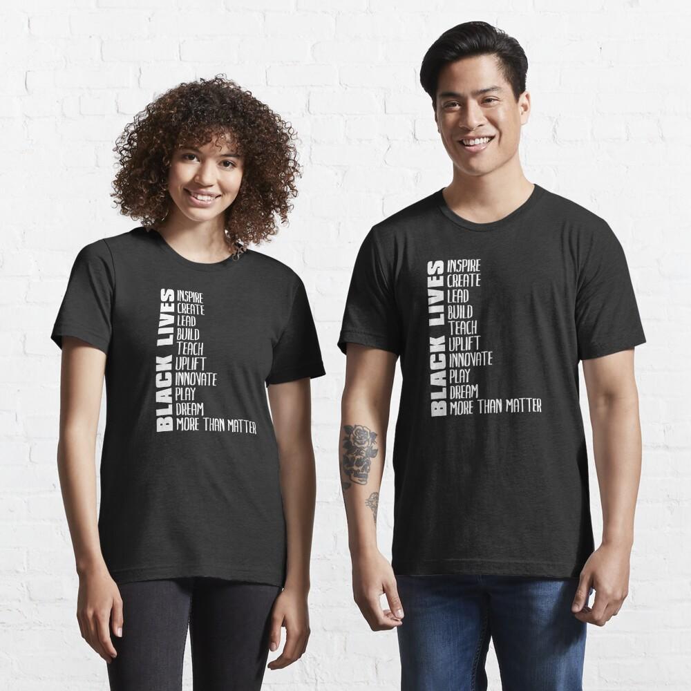 Black Lives More Than Matter Essential T-Shirt