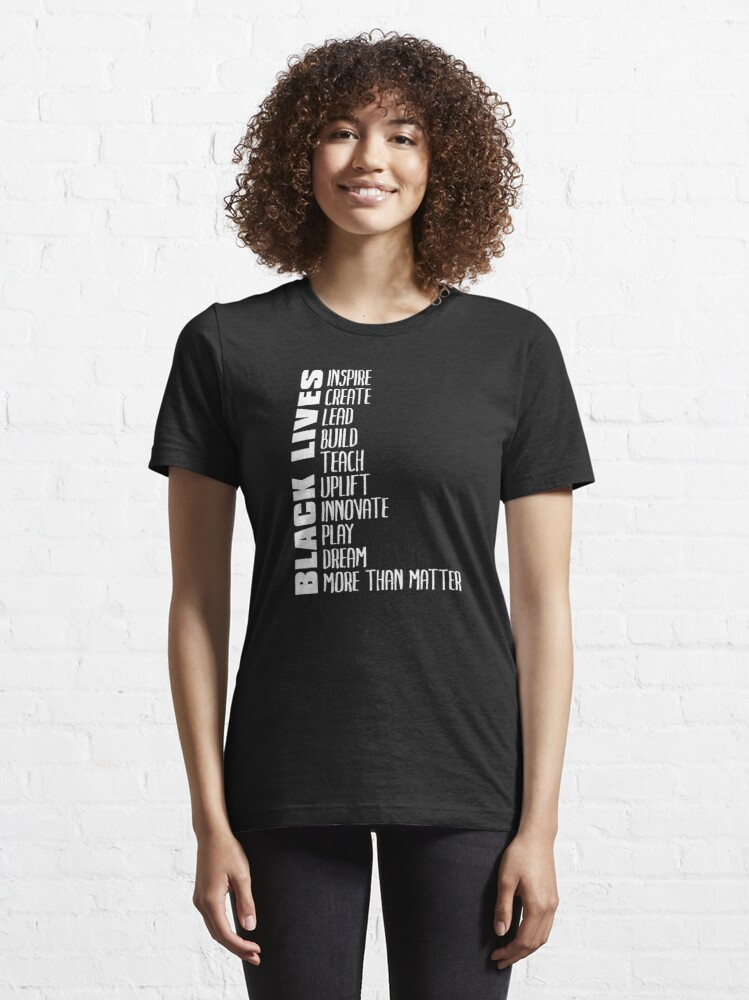 Alternate view of Black Lives More Than Matter Essential T-Shirt