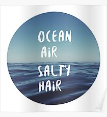 Ocean Air Salty Hair Poster