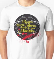 Nunca dejes una Víbora debajo de una Montaña T-Shirt