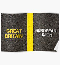 Antonym concept of GREAT BRITAIN versus EUROPEAN UNION Poster