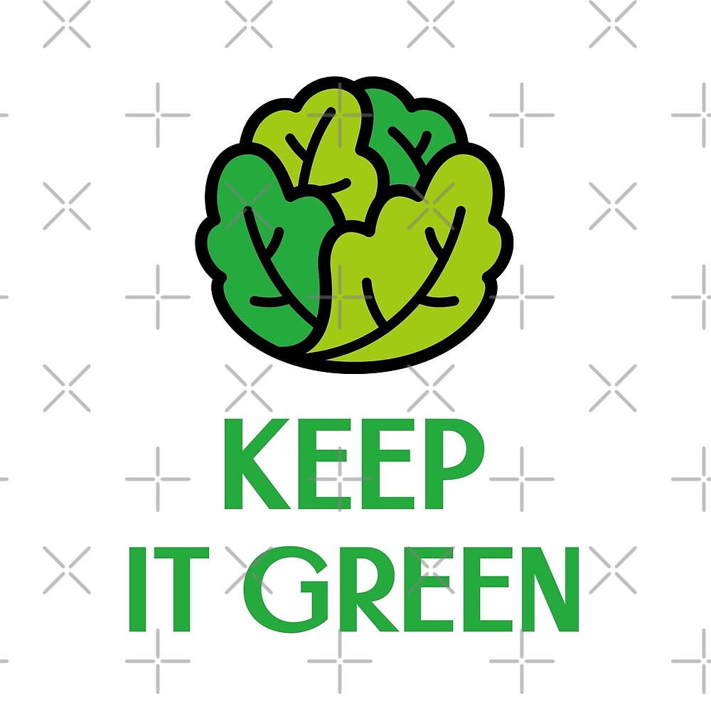 Keep It Green by Sweevy Swag