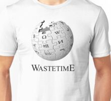 Waste time Unisex T-Shirt