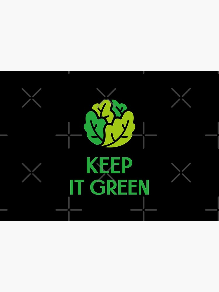 Keep It Green by nikkihstokes