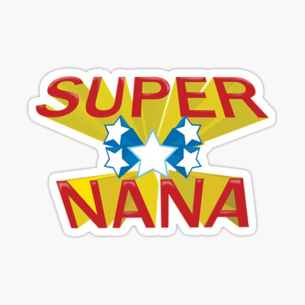 SUPER NANA Sticker