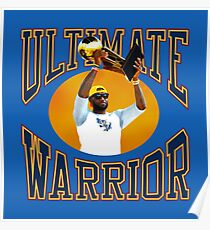 LeBron Ultimate Warrior Poster