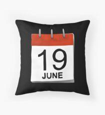June 19 Throw Pillow