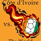 World Cup - Cote d'Ivoire Versus the World by pjwuebker