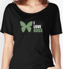 I love bugs Women's Relaxed Fit T-Shirt