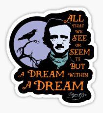 Edgar Allan Poe Dream Within A Dream Sticker