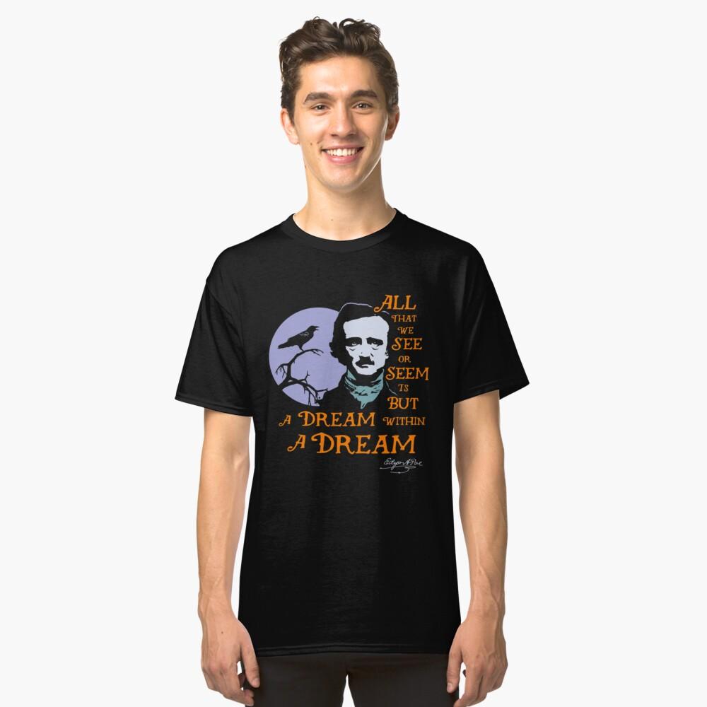 Edgar Allan Poe Traum in einem Traum Classic T-Shirt