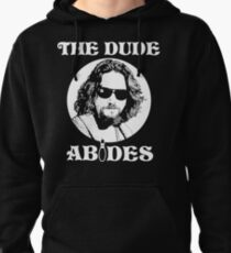 The Dude Abides - The Big Lebowski Pullover Hoodie