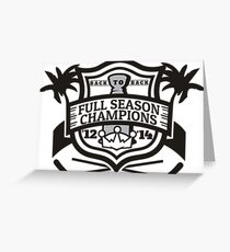 Back to Back Full Season Champions - Modern Greeting Card