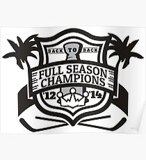 Back to Back Full Season Champions - Modern Poster