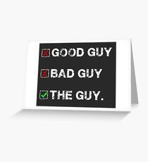 The Guy Tees, Skins and Accessories Greeting Card