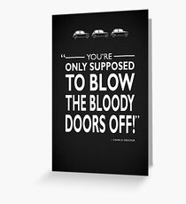 Blow The Bloody Doors Off Greeting Card