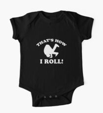 That's How I Roll! One Piece - Short Sleeve