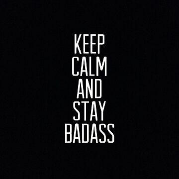 Stay badass by sebastiennicolo