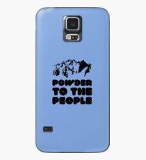 Powder To The People Hülle & Klebefolie für Samsung Galaxy