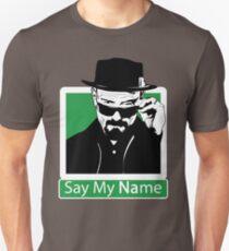Heisenberg - SAY MY NAME Unisex T-Shirt