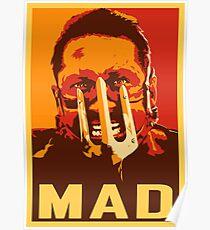 Max Rockatansky MAD (furycolor 2) Poster