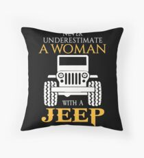Jeep - Never Underestimate A Woman With A Jeep Throw Pillow