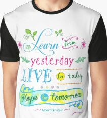 Learn from Yesterday, Live for Today no background by Jan Marvin Graphic T-Shirt