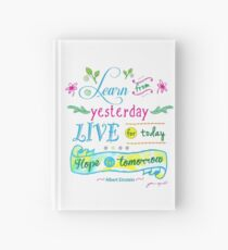 Learn from Yesterday, Live for Today no background by Jan Marvin Hardcover Journal
