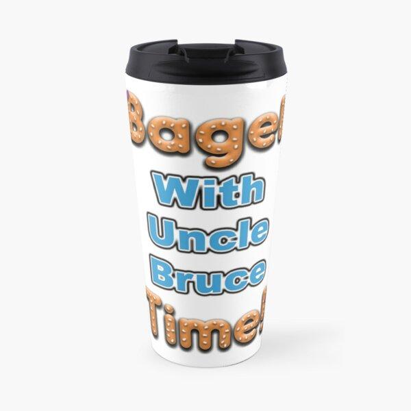 Bagel Time With Uncle Bruce Travel Mug