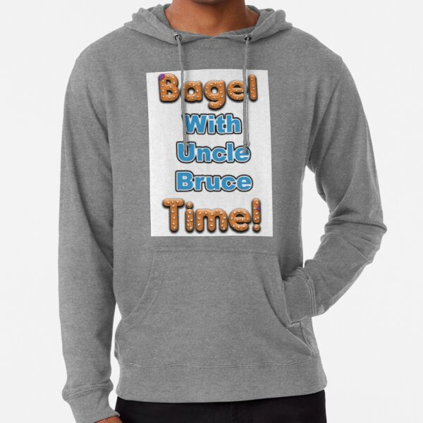 Bagel Time With Uncle Bruce Lightweight Hoodie