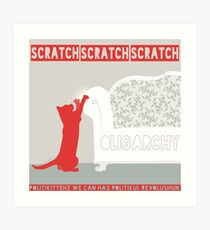 SCRATCH OLIGARCHY Art Print