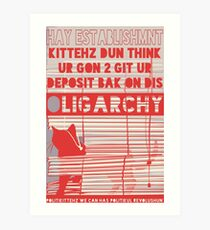 OLIGARCHY BLINDZ Art Print