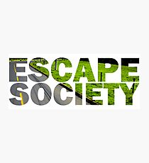 Escape Society Photographic Print