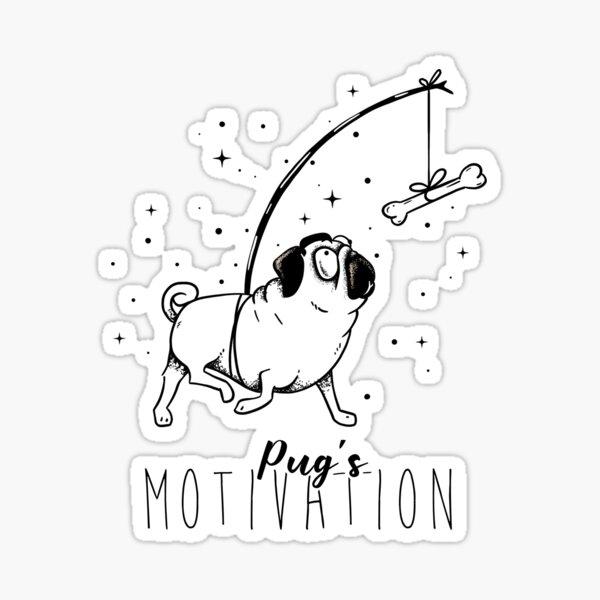 Pug's Motivation Sticker