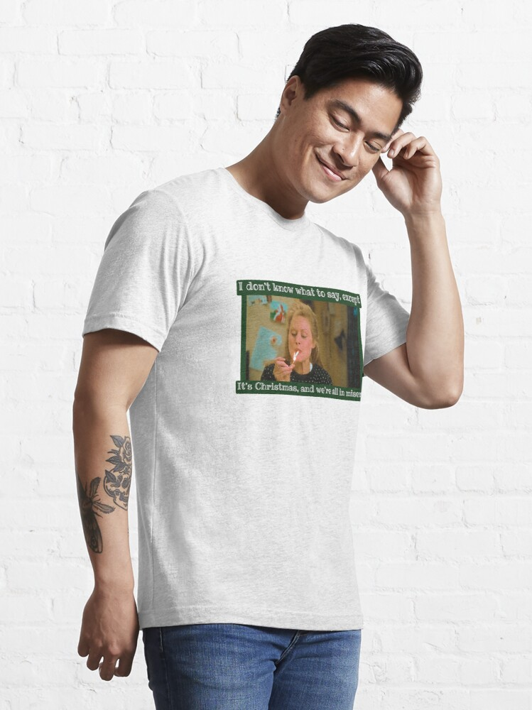Alternate view of We're all in misery / Christmas Vacation Essential T-Shirt