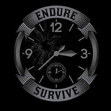 Endure & Survive by BSdesigns