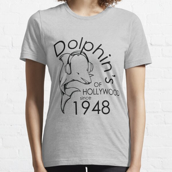 Dolphin's Of Hollywood Tshirt 1 Essential T-Shirt