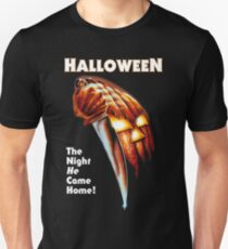 HALLOWEEN - The Night He Came Home! Unisex T-Shirt