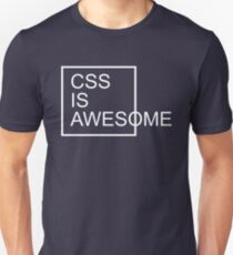 CSS Is Awesome Funny Quote T-Shirt