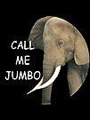 Call me Jumbo by scarlet monahan