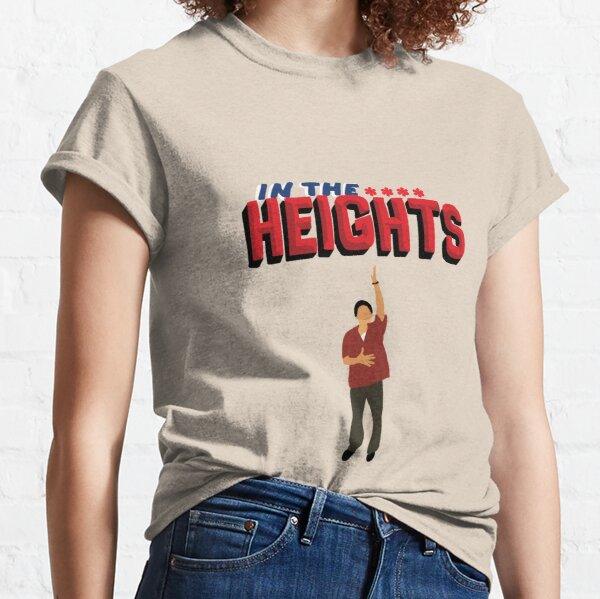 In the heights Musical poster Classic T-Shirt