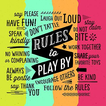 Rules to Play By by dallasd