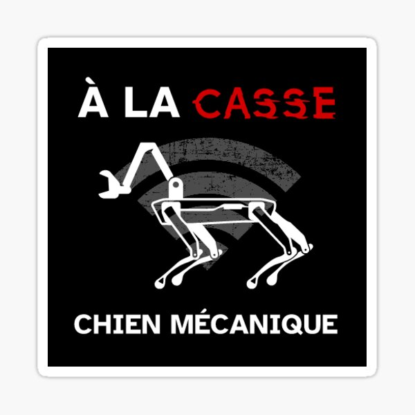 french: get rekt robo dog Sticker