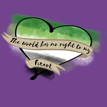 The World Has No Right to My (Aromantic) Heart by piearty
