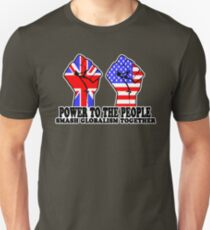 POWER TO THE PEOPLE - SMASH GLOBALISM TOGETHER Unisex T-Shirt